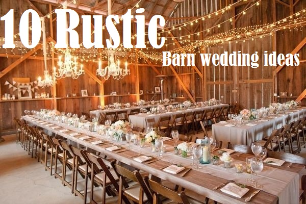 10 barn wedding decor ideas rustic wedding barn decor ideas junglespirit Choice Image
