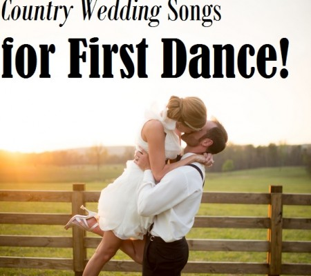 Top Country Wedding Songs For First Dance
